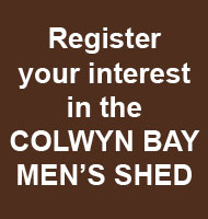 Register your interest in the Colwyn Bay Men's Shed